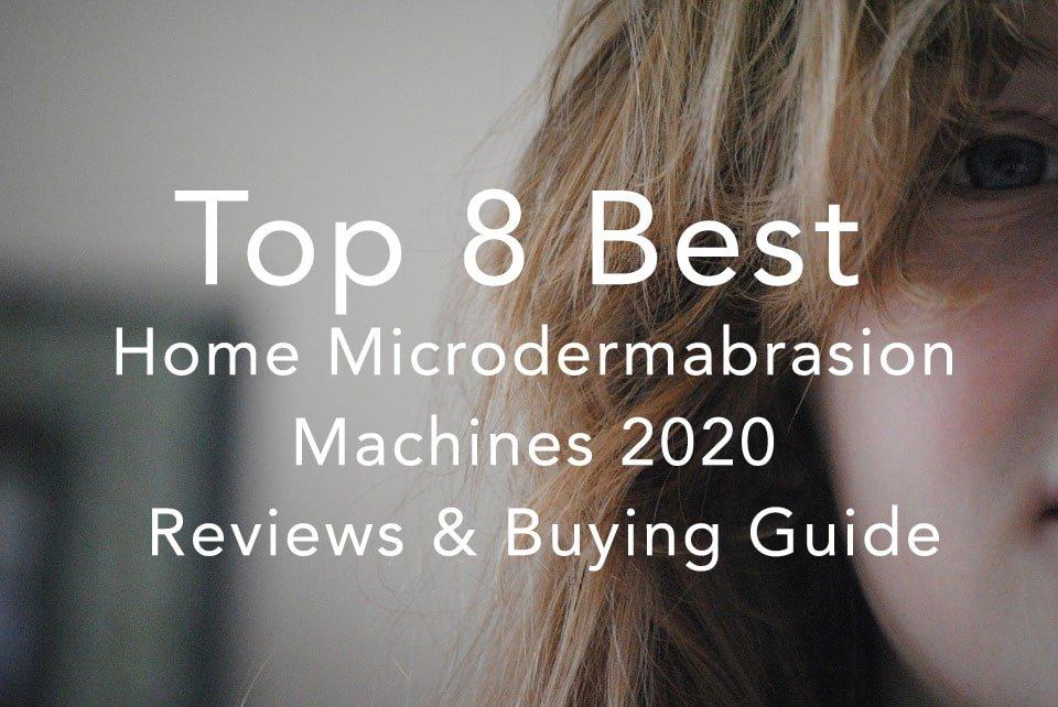 Best Microdermabrasion Machines