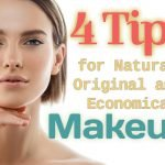 4 Tips for Natural Original and Economical Makeup